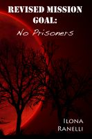 Cover for 'Revised Mission Goal: No Prisoners'