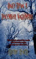Cover for 'Once Upon a December Nightmare'