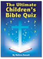 Cover for 'The Ultimate Children's Bible Quiz and Trivia Book'