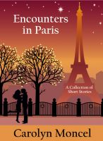 Cover for 'Encounters in Paris - A Collection of Short Stories'
