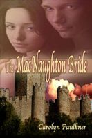 Carolyn Faulkner - The MacNaughton Bride