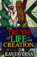 Cover for 'The Truth of Life and Creation'