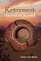 Cover for 'Retirement: Sacred or Scared'