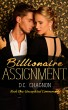 Billionaire Assignment, Book One: Unexpected Commonality by D.C. Chagnon