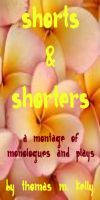Cover for 'A Montage of Shorts & Shorters'