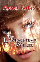 Cover for 'The Lambsridge Wolves'