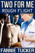 Two for Me: Rough Flight by Fannie Tucker