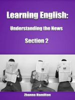 Cover for 'Learning English: Understanding the News (Section 2)'