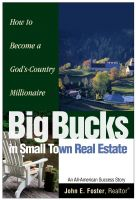 Cover for 'Big Bucks in Small Town Real Estate'
