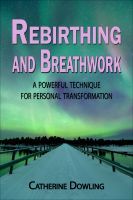 Cover for 'Rebirthing and Breathwork:  A Powerful Technique for Personal Transformation'