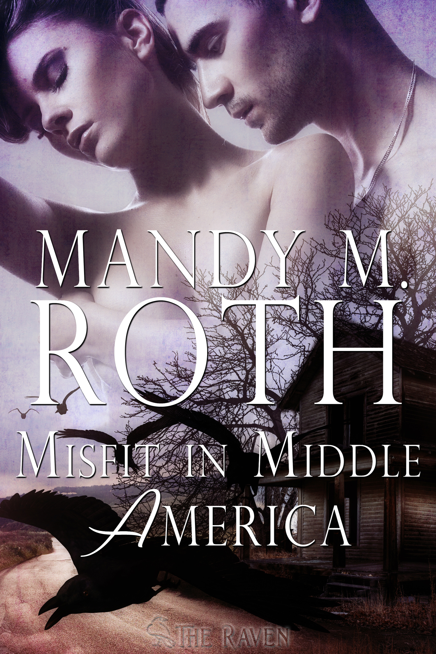 Mandy M. Roth - Misfit in Middle America