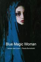 Cover for 'Blue Magic Woman'