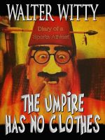 Cover for 'The Umpire Has No Clothes'
