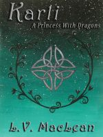 Cover for 'Karli, or, A Princess With Dragons'