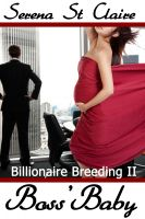 Cover for 'Boss' Baby (Billionaire Breeding 2)'