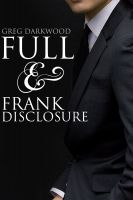 Cover for 'Full and Frank Disclosure'
