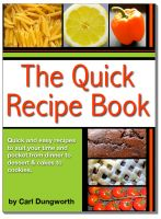Cover for 'Quick Recipe Book - Main Meals, Desserts, Cookies and Cakes'