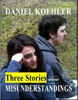 Cover for 'Three Stories About Misunderstandings'
