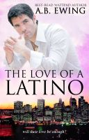 Cover for 'The Love of a Latino'
