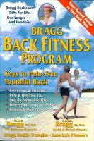 Cover for 'Bragg Back Fitness Program: Keys to Pain-Free Youthful Back'