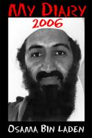 Cover for 'MY DIARY 2006 Osama bin Laden'