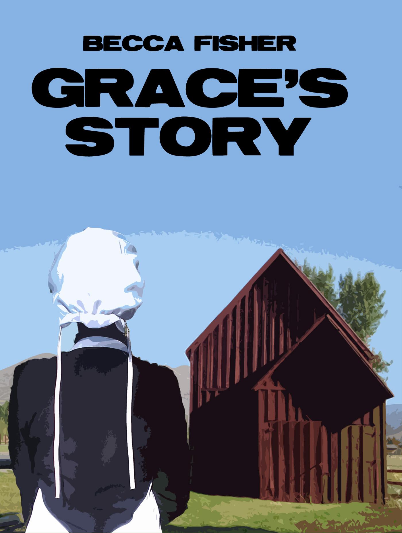 Becca Fisher - Grace's Story