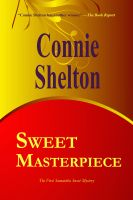 Cover for 'Sweet Masterpiece - The First Samantha Sweet Mystery'