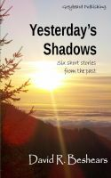 Cover for 'Yesterday's Shadows'