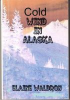 Cover for 'Cold Wind in Alaska'