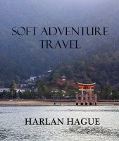 Cover for 'Soft Adventure Travel'