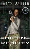 Cover for 'Shifting Reality - A novel in the ISF-Allion universe'