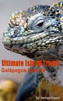 Cover for 'Ultimate Island Travel – Galápagos Islands'