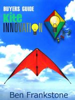 Cover for 'Kite Innovations - Beginner Kiting Buyers Guide'