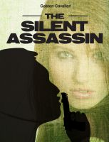Cover for 'The Silent Assassin'