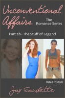 The Stuff of Legend, Part 28 of the Unconventional Affairs Romance Series