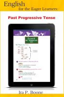 Cover for 'English for the Eager Learners: Past Progressive Tense'