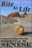 Cover for 'Rite to Life: A Science Fiction Story'