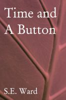 Cover for 'Time and a Button'