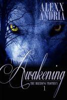 Alexx Andria - The Awakening