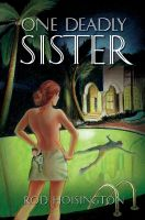 Cover for 'One Deadly Sister (Sandy Reid Mystery Series #1)'
