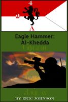 Cover for 'Eagle Hammer: Al-Khedda'