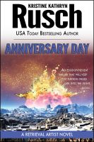 Cover for 'Anniversary Day: A Retrieval Artist Novel'