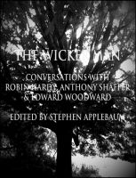 Cover for 'The Wicker Man: Conversations with Robin Hardy, Anthony Shaffer & Edward Woodward'