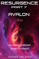 Cover for 'Resurgence Part 7 Avalon'
