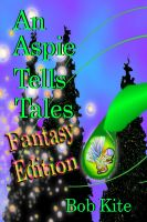 Cover for 'An Aspie Tells Tales Fantasy Edition'
