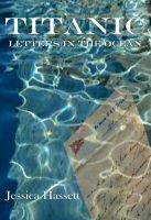 Cover for 'Titanic - Letters in the Ocean'