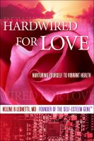 Cover for 'Hardwired for Love: Nurturing Yourself to Vibrant Health'