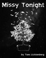Tom Lichtenberg - Missy Tonight