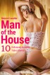 Man of the House (10 Deliciously Naughty Taboo Stories!) by Naomi Lauder