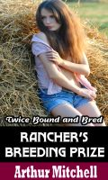 Cover for 'Rancher's Breeding Prize: Twice Bound and Bred (Menage Erotic Romance)'